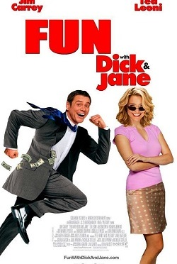 FUN WITH DICK AND JANE… THE MOVIE REVIEW